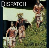 Dispatch-Big Bang
