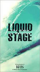 Liquid Stage