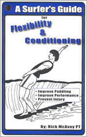 A Surfer's Guide for Flexibility & Conditioning