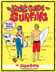The Kook's Guide to Surfing