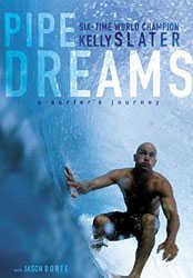 Pipe Dreams Kelly Slater