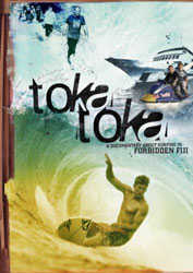 Toka Toka: A Documentary About Surfing In Forbidden Fiji