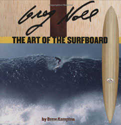 Greg Noll, The Art of the Surf Board (Hardcover)